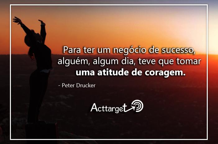 Frases Inspiradoras para Empreendedores-Sabendo Vender-Marketing Digital - Empreendedorismo-negócio-frase-Acttarget - Agência-publicidade-digital-