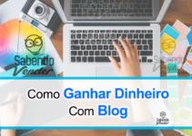 Como Ganhar Dinheiro Com Blog & Como Ter Um Blog De Sucesso