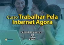 Curso Trabalhar Pela Internet Agora do Rodrigo Vitorino Funciona